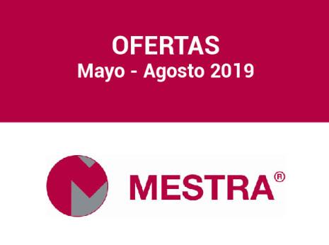 Ofertas Mestra mayo agosto 2019